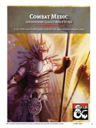 Combat Medic Character Build Guide