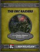 The Orc Raiders