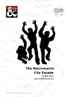 The Necromantic City Escape