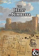 The Heist at Nimressa