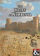 The Heist at Nimressa