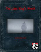 The Lake King's Wrath