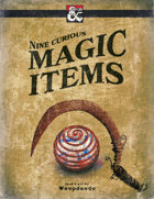 Nine Curious Magic Items