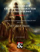 How to Create Customised Character Classes for D&D