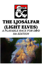 The Ljosálfar (Light Elves), A Playable Race for 5th Edition