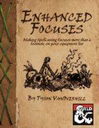 Enhanced Focuses