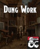 Dung Work - Waterdeep Faction Adventure