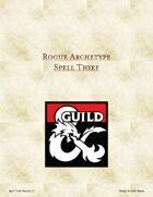 Rogue: Spell Thief