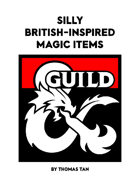 Silly British-Inspired Magic Items