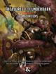 40 Magic Items - Treasures of the Underdark