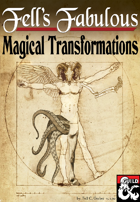 Fell's Fabulous Magical Transformations