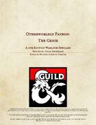 Otherworldly Patron: The Genie