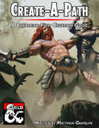 Create-A-Path: A Barbarian Path Creation Guide