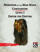 DotMM Companion 1: Enter the Depths