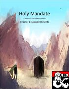 Holy Mandate: Safepoint Knights