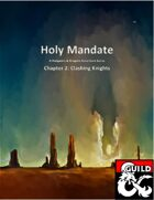 Holy Mandate: A Clashing of Knights