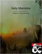 Holy Mandate: Power Farming