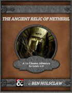 The Ancient Relic of Netheril