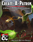 Create-A-Patron: A Warlock Patron Creation Guide