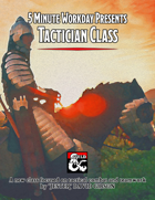 5 Minute Workday Presents: Tactician Class