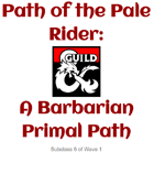 Path of the Pale Rider: A Barbarian Primal Path