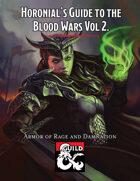 Horonial's Guide to the Blood Wars Vol. 2 Armor of Rage and Damnation