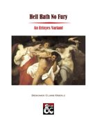 Hell Hath No Fury: An Erinyes Variant