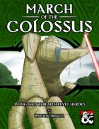 March of the Colossus