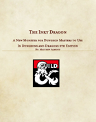 Inky Dragon - A Monster for 5th Edition Dungeons and Dragons