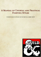 A Manual of Unusual and Practical Fighting Styles