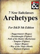 7 Archetype Subclasses for 5e
