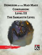 DotMM Companion 3: The Sargauth Level