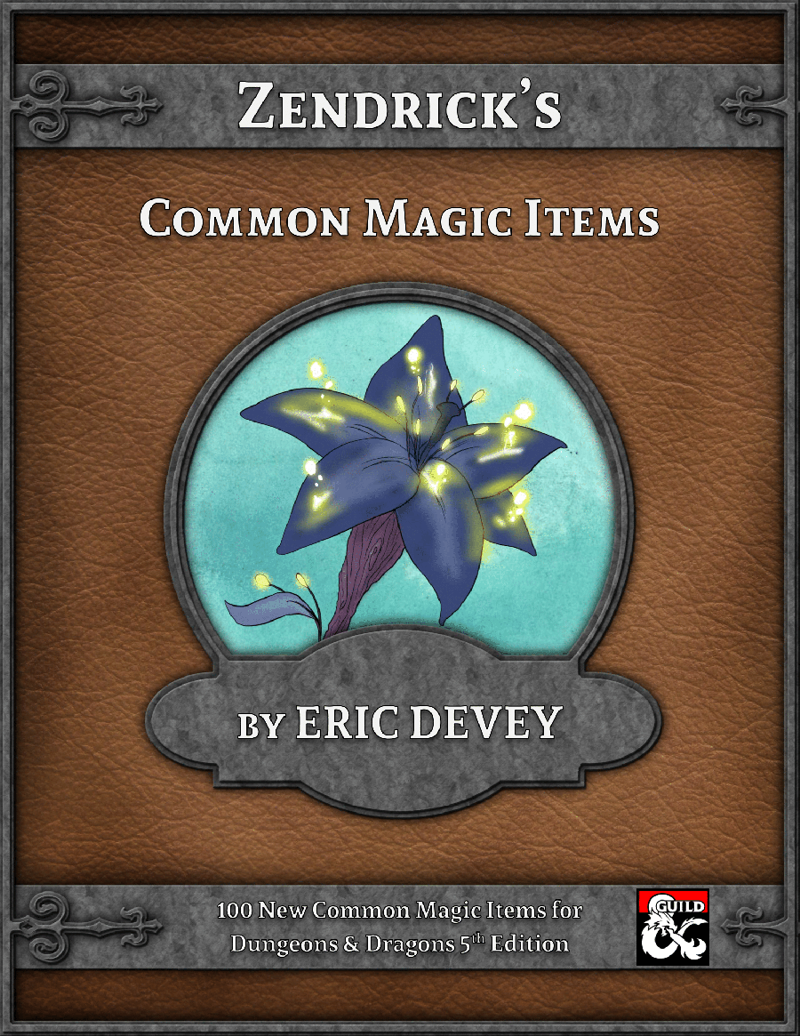 Zendrick's Common Magic Items - 100 New Items for D&D 5th Edition - Dungeon  Masters Guild | DriveThruRPG com
