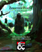 The Zersetzen Forest