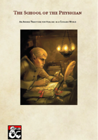 School of the Physician - Wizard Arcane Tradition Subclass