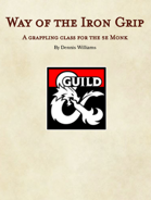 The Way of the Iron Grip (Grappling Monk Subclass)