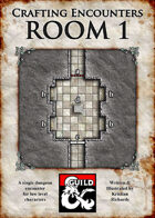 Crafting Encounters : Room 1