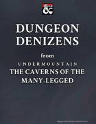 Dungeon Denizens from Undermountain: The Caverns of the Many-Legged