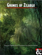 Gnomes of Zilargo - Subrace Options