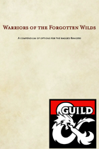 Warriors of The Forgotten Wilds