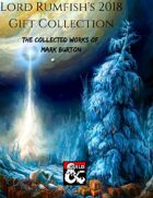 Lord Rumfish's 2018 Gift Collection (The Collected Works of Mark Burton)