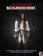 Waterdeep Background Hooks: A Dragon Heist supplement