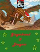 Gingerbread & Dragons - A Winter Holiday One-Shot for all ages