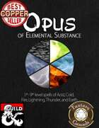 Opus of Elemental Substance - 60 New Spells (Fantasy Grounds)