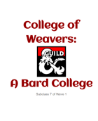 College of Weavers: A Bard College