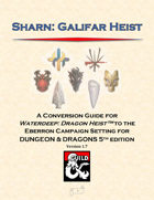 Sharn: Galifar Heist, a conversion guide for Waterdeep: Dragon Heist
