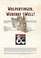 Wolpertinger, Wererat - Well!
