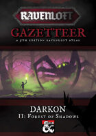 Ravenloft Gazetteer: Forest of Shadows