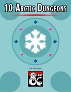 10 Arctic Dungeons