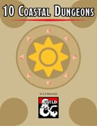 10 Coastal Dungeons